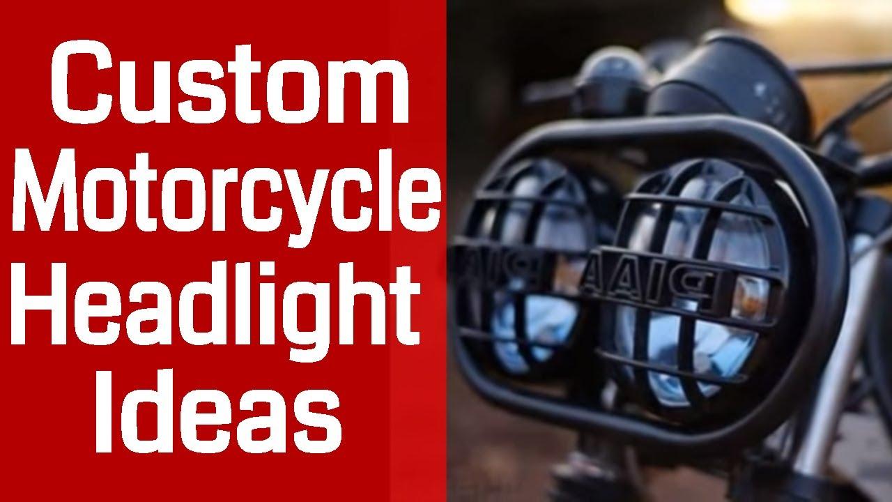 Custom Motorcycle Headlight Ideas