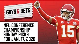 Guys & Bets: NFL Conference Championship Sunday Picks