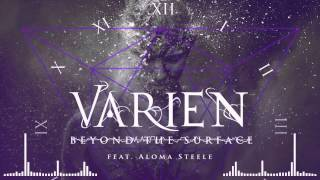 Varien - Beyond the Surface (feat. Aloma Steele)