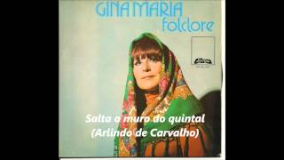 Gina Maria - Salta o muro do quintal (Arlindo de Carvalho)