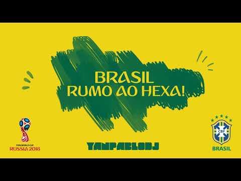 Yan Pablo DJ - Brasil rumo ao hexa Funk da Copa do Mundo 2018