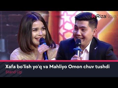 Stand Up - Xafa bo'lish yo'q va Mahliyo Omon chuv tushdi