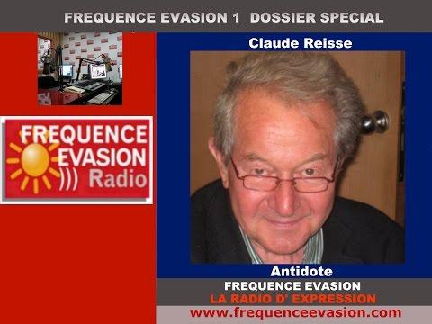 PROTÉGEZ VOTRE SANTÉ - ANTIDOTE - Claude Reiss sur Fréquence Evasion