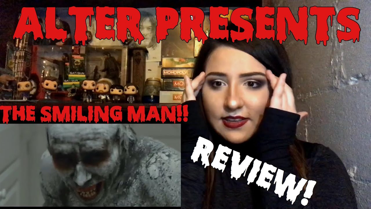 """Download """"The Smiling Man"""" Short Horror Film REVIEW    ALTER"""