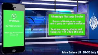 WhatsApp Message Service for Jalsa UK 2017