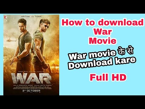 War Full Movie Download Hindi Hd 1080p Free Download 2019