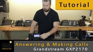 Answering & Making Calls - Grandstream Tutorials - ESI Communications