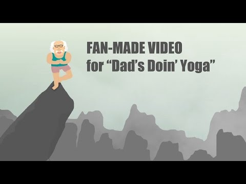 "FAN-MADE VIDEO for the Sick Animation song ""Dads Doin Yoga"""
