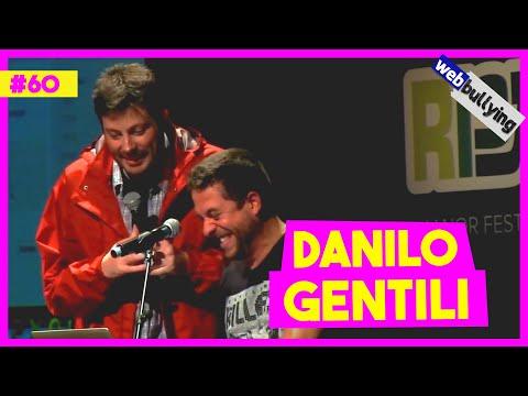 WEBBULYING #60 - DANILO GENTILI