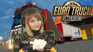 Девушка за рулем. 🚛Euro Truck Simulator ///
