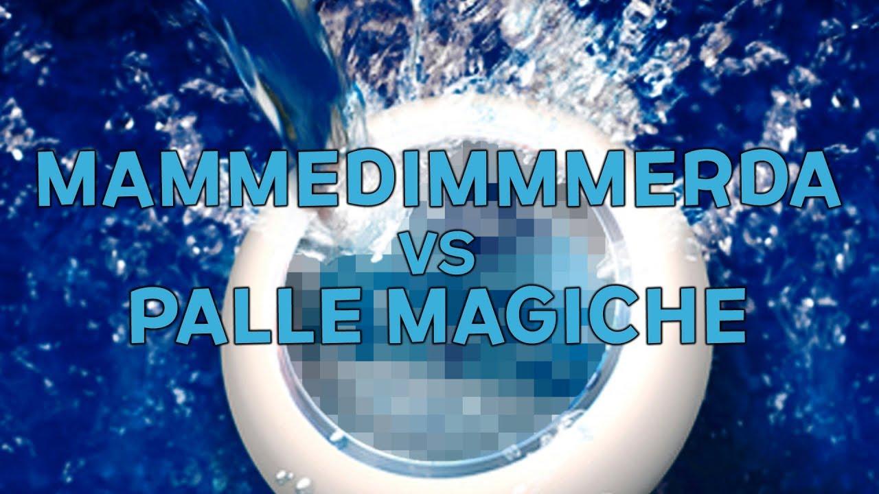 Pallina Magnetica Per Pulizie.Mammedimmmerda Vs Palle Magiche