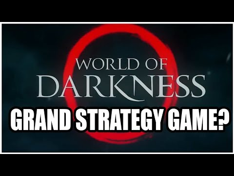 Is Paradox Interactive Working On A World Of Darkness Grand Strategy Game?