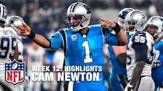 Cam Newton Highlights (Week 12) | Panthers vs. Cowboys | NFL