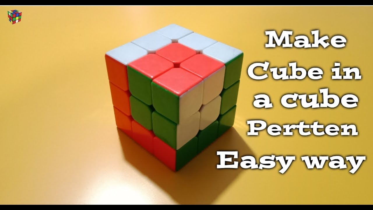 How to make cube in a cube pertten 3×3 Rubik's cube easy (Hindi)