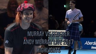 Andy Murray Vs Roger Federer - Andy Murray Live 2017 (Exhibition Highlights HD)