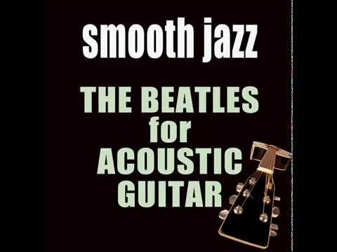 The Beatles on Acoustic Guitar - Kobor Gales | Smooth Jazz