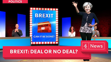 Deal or no Deal: the Brexit edition