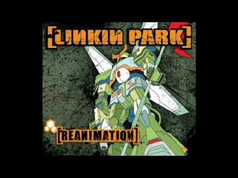 Linkin Park Pts.Of.Athrty [ Reanimation ]