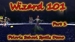 Wizard101: New World Polaris School Spells Demo