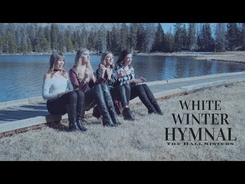 White Winter Hymnal (PTX Cover) - The Hall Sisters