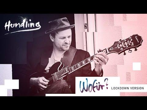 Hundling & Friends - Wofür? - Lockdown-Version (Official Video)