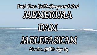 """Download Lagu Puisi Cinta Menyentuh Hati """"MENERIMA DAN MELEPASKAN"""" Karya : Atie Agusty mp3"""
