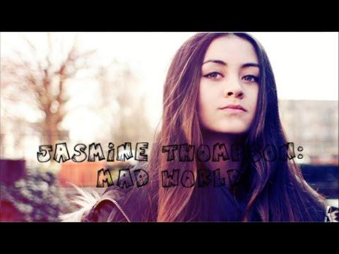 Jasmine Thompson - Mad World Lyrics