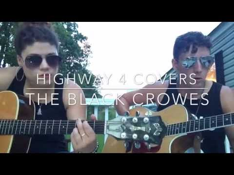 """The Black Crowes """"Twice As Hard"""" Acoustic Cover- Highway 4"""