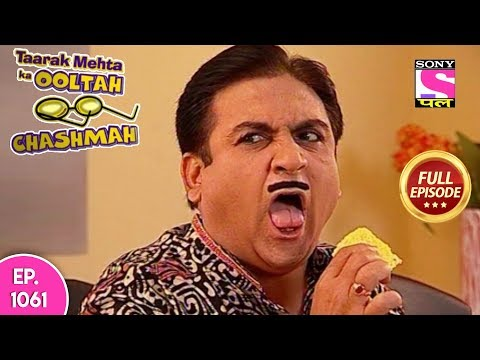 Taarak Mehta Ka Ooltah Chashmah - Full Episode 1061 - 12th  April  , 2018 thumbnail