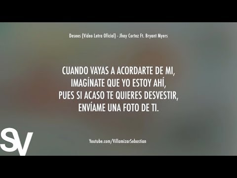 Deseos (Video Letra Oficial) - Jhay Cortez Ft. Bryant Myers