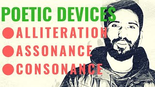 Poetic Devices or Literary Devices (Part 02 of 04) |Alliteration, Assonance, Consonance