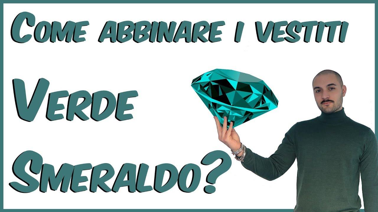 5714d9db5db9 Come abbinare i vestiti color VERDE Smeraldo