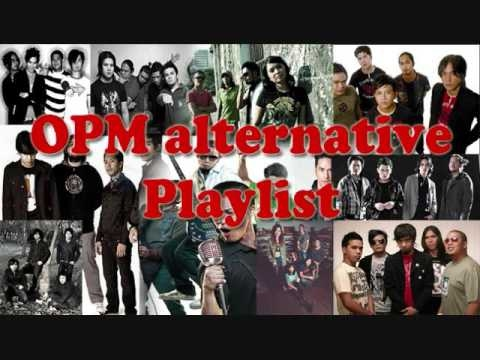 OPM Playlist Alternative (Compilation 2017)