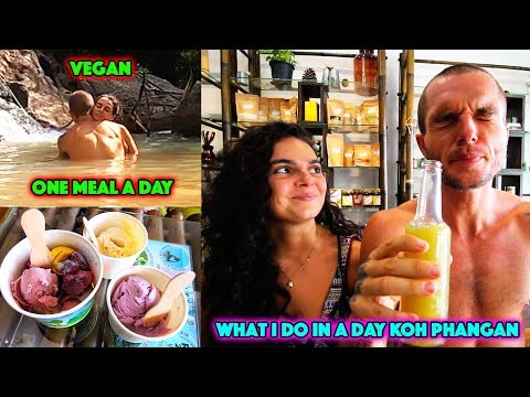 What I Do And Eat In A Day In Koh Phangan - One Meal A Day Vegan
