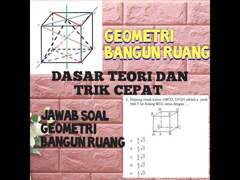 trik-dan-dasar-teori-cara-cepat-mengerjakan-soal-soal-geometri-bangun-ruang-part(1)
