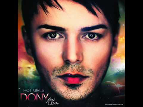 Dony feat. Elena Gheorghe - Hot Girls