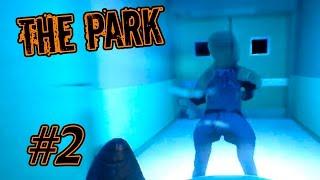 The Park - Дом ужасов! #2