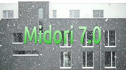 Midori 7.0 Run Through