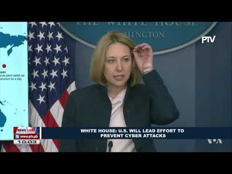 GLOBAL NEWS | White House: US will lead effort to prevent cyber attacks