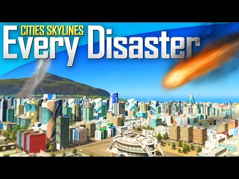 Cities: Skylines Natural Disasters   EVERY DISASTER!
