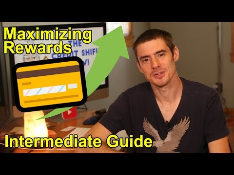 How To Maximize Credit Card Rewards (Intermediate Guide)