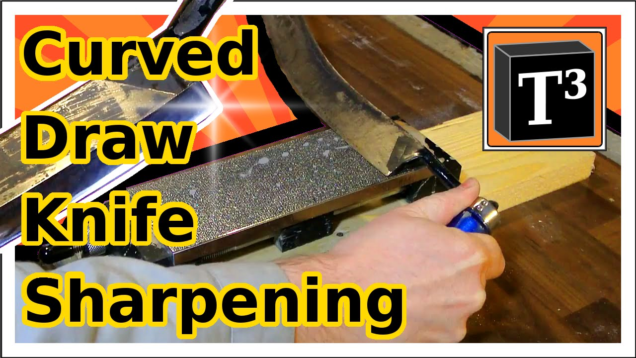 How To Sharpen Drawknife