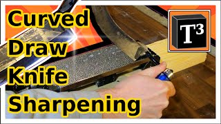 Sharpen Curved Draw Knives ▪ How To Create A Beveled Edge Easily