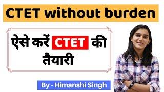 CTET without burden  तैयार हो एक महीने के लिए   Crack CTET 2019  ₹0