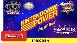 Nintendo Power Podcast Ep. 4: E3 2018 Tournaments / Travis Strikes Again: No More Heroes Dev. Talk