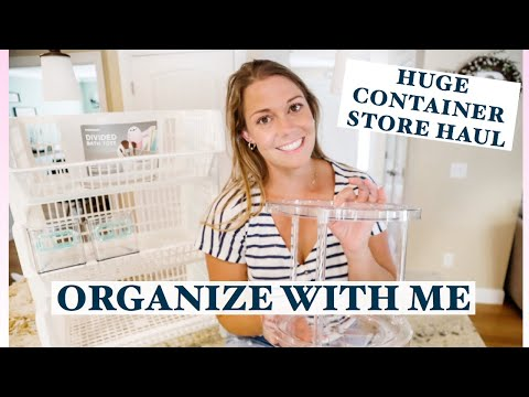 CONTAINER STORE HAUL & UNBOXING   ORGANIZE WITH ME!