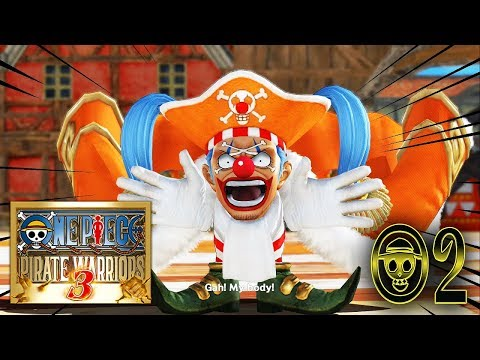 Let's Play: One Piece: Pirate Warriors 3 - Part 2 | Buggy the Clown