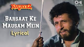 Download Barsaat Ke Mausam Mein Lyrical | Naseeruddin Shah | Kumar Sanu, Roop Kumar Rathod | Naajayaz