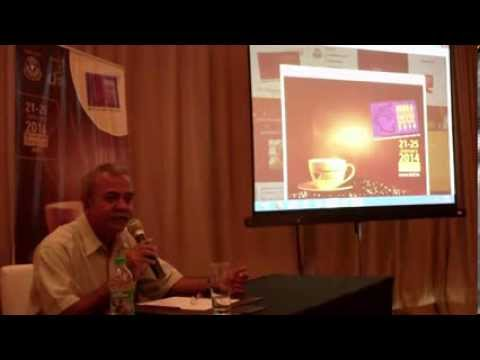 3 / 10 India International Coffee Festival 2014 press briefing Ramesh P Rajah