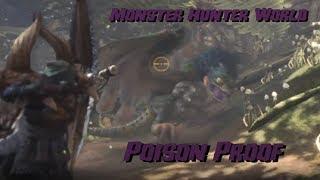 Monster Hunter World: Poison Proof
